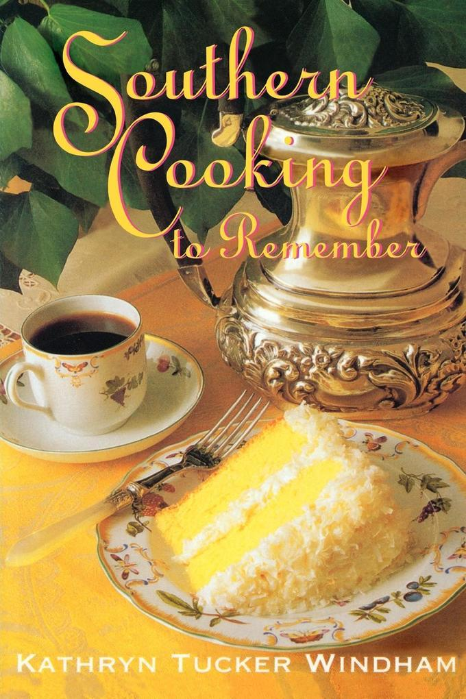 Southern Cooking to Remember als Taschenbuch