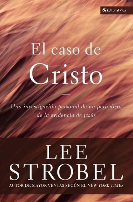 El Caso De Cristo als Taschenbuch
