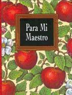 Para Mi Maestro [With Ribbon with 24k Gold-Plated Charm] = For My Teacher als Buch