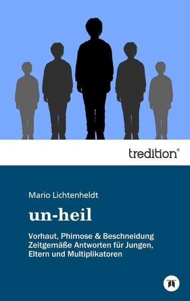 un-heil als Buch (kartoniert)