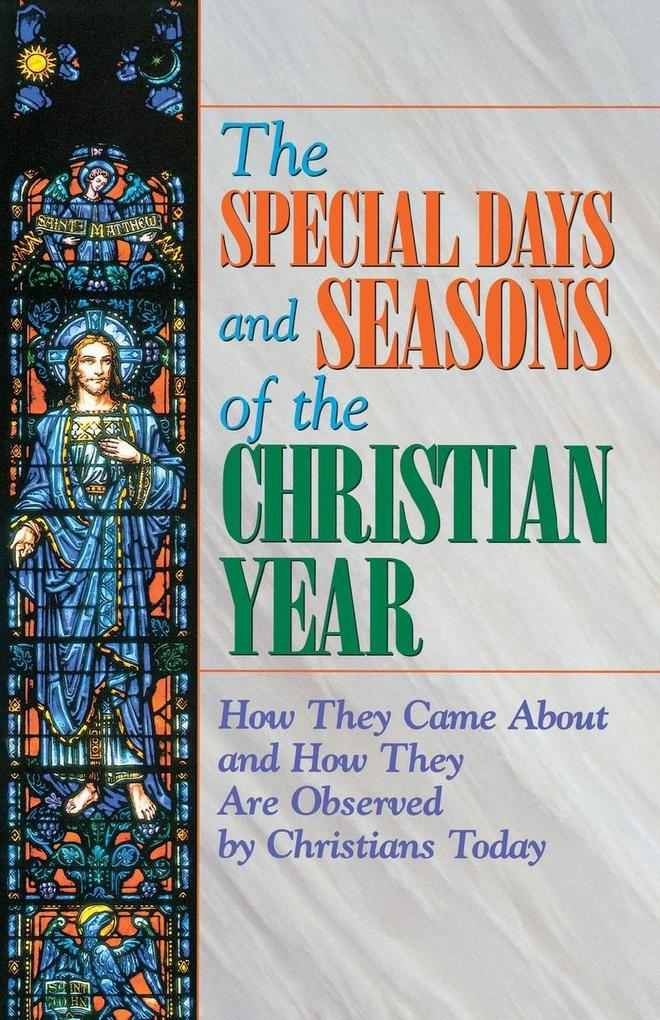 Special Days and Seasons of the Christian Year als Taschenbuch