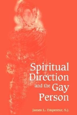 Spiritual Direction and the Gay Person als Taschenbuch