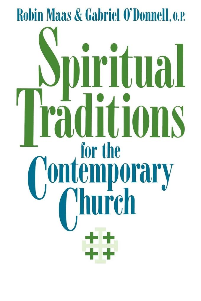 Spiritual Traditions for the Contemporary Church als Taschenbuch