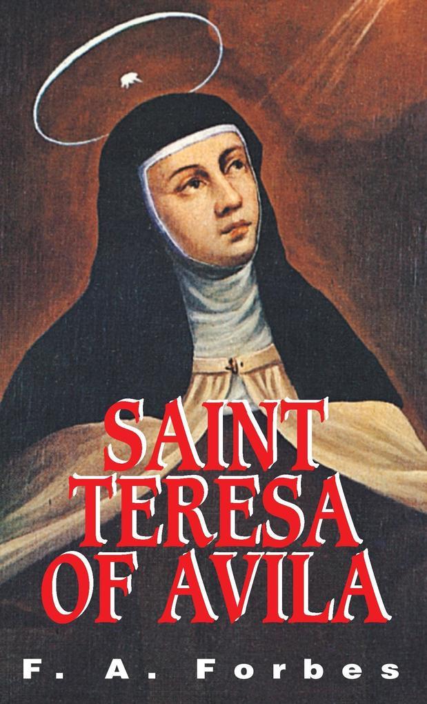 St. Teresa of Avila: Reformer of Carmel als Taschenbuch