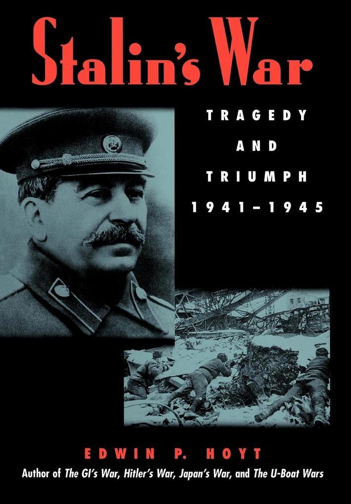 Stalin's War als Buch (gebunden)
