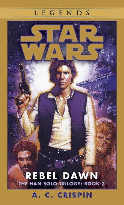 Rebel Dawn: Star Wars Legends (the Han Solo Trilogy) als Taschenbuch