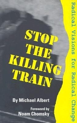 Stop the Killing Train: Radical Visions for Radical Change als Taschenbuch