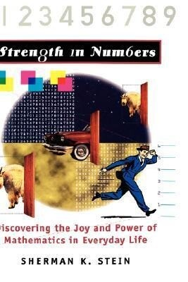 Strength in Numbers: Discovering the Joy and Power of Mathematics in Everyday Life als Buch (gebunden)