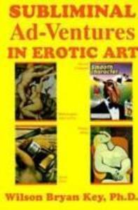 Subliminal Ad-Ventures in Erotic Art als Taschenbuch