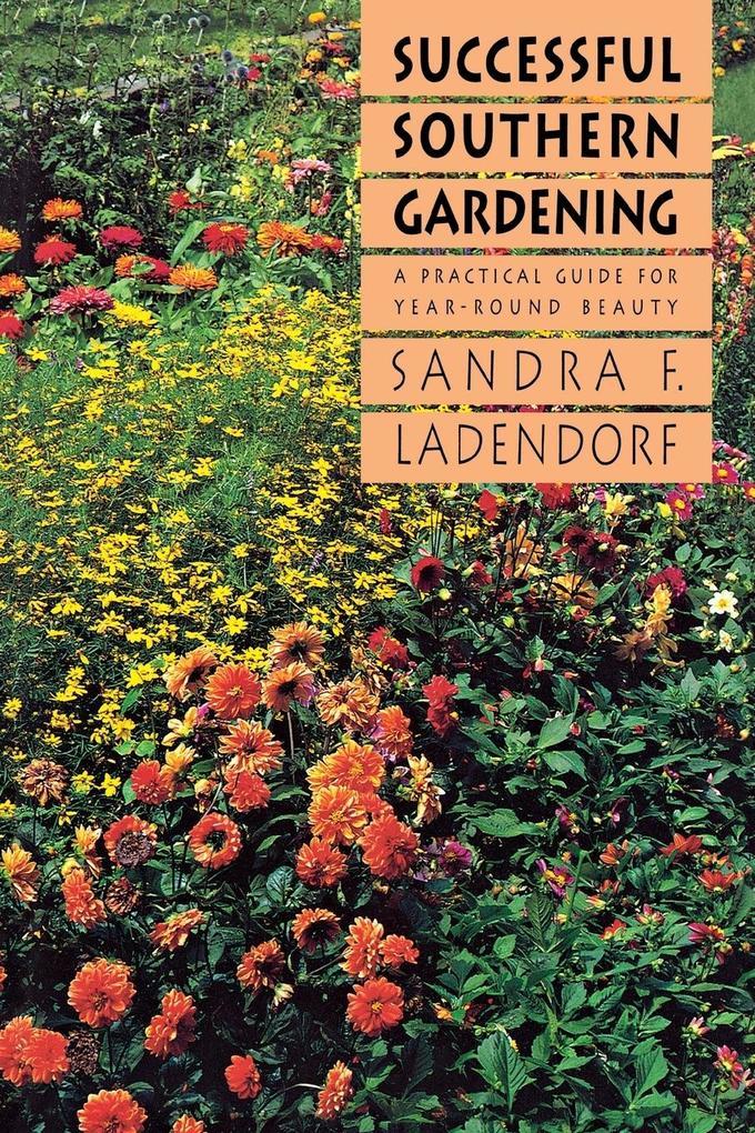 Successful Southern Gardening als Taschenbuch