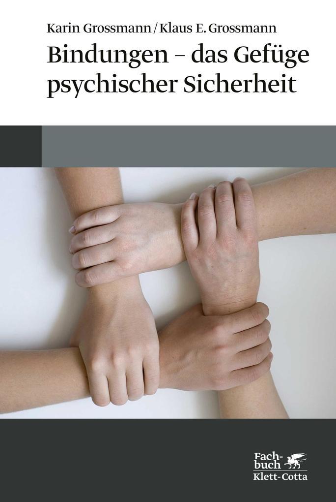 Bindungen - das Gefüge psychischer Sicherheit als eBook epub