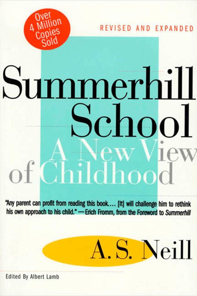 Summerhill School: A New View of Childhood als Taschenbuch