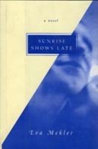 Sunrise Shows Late als Buch (gebunden)