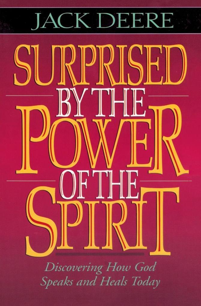Surprised by the Power of the Spirit als Taschenbuch