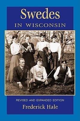 Swedes in Wisconsin, REV Ed als Taschenbuch