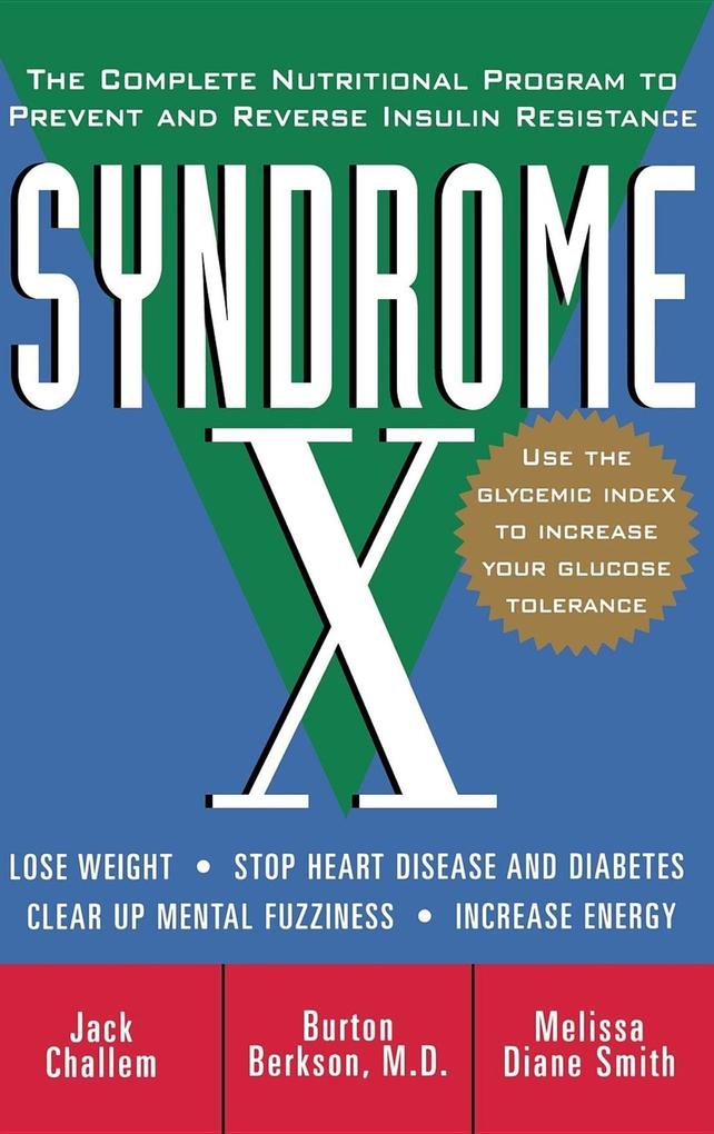 Syndrome X: The Complete Nutritional Program to Prevent and Reverse Insulin Resistance als Buch (gebunden)