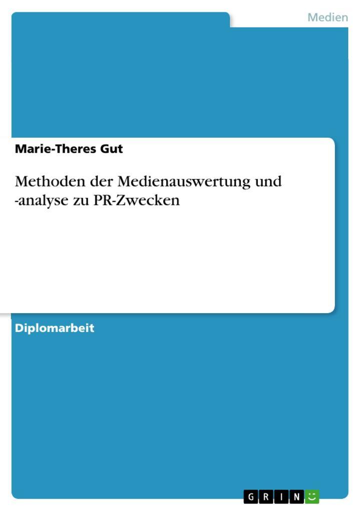 Methoden der Medienauswertung und -analyse zu PR-Zwecken als eBook pdf