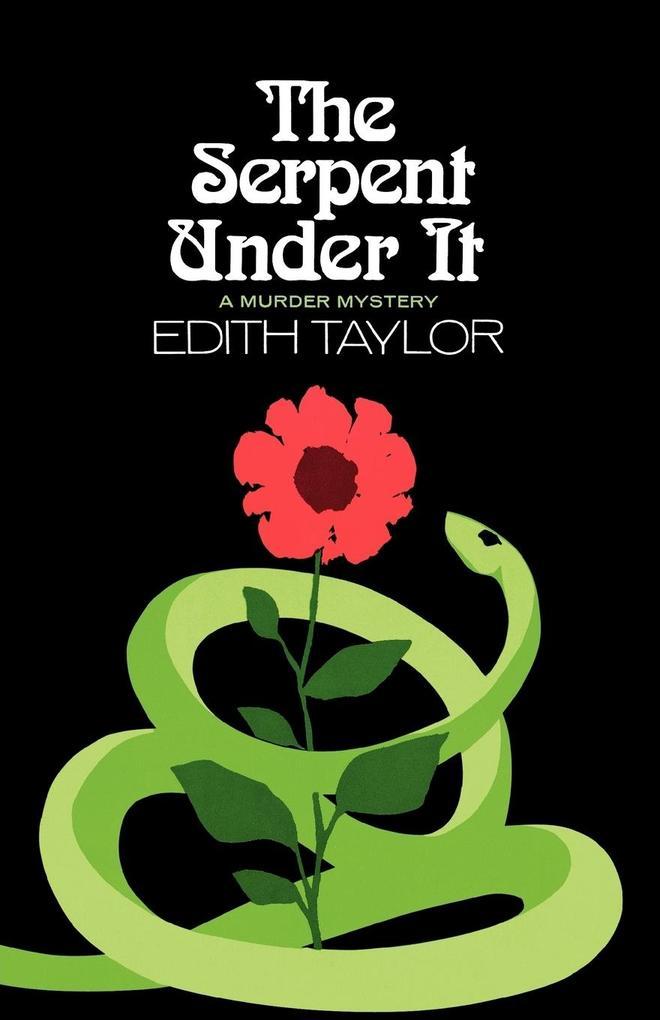 The Serpent Under It: A Murder Mystery als Taschenbuch