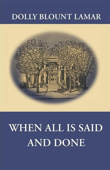 When All Is Said and Done als Taschenbuch