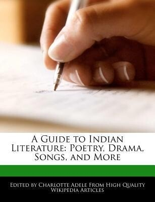 A Guide to Indian Literature: Poetry, Drama, Songs, and More als Taschenbuch
