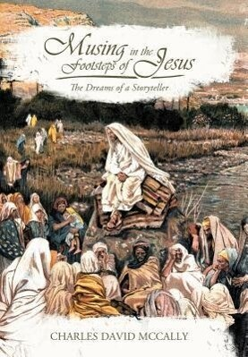Musing in the Footsteps of Jesus als Buch (gebunden)