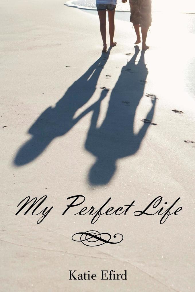 My Perfect Life als Taschenbuch
