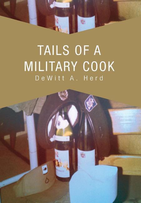 Tails of a Military Cook als Buch (gebunden)