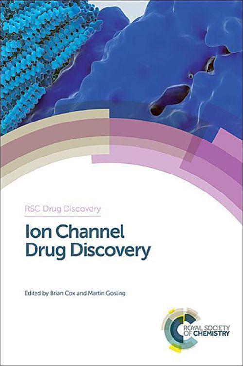 Ion Channel Drug Discovery: Rsc als Buch (gebunden)