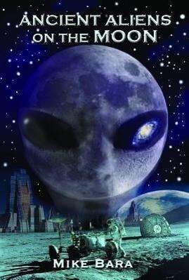 Ancient Aliens on the Moon als Taschenbuch