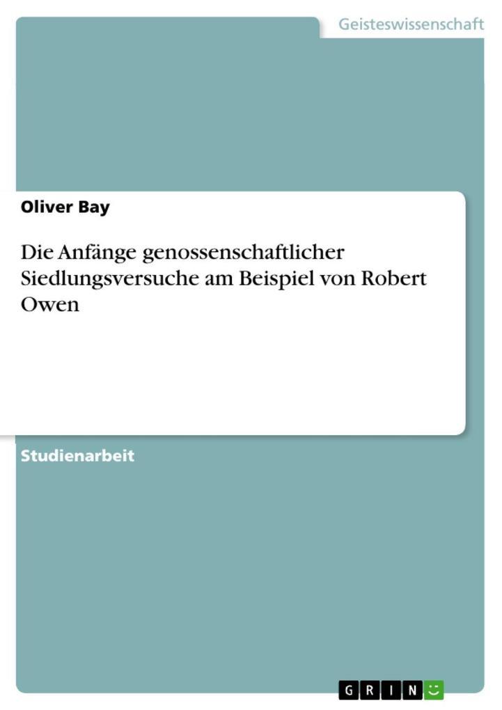 Die Anfänge genossenschaftlicher Siedlungsversuche am Beispiel von Robert Owen als eBook epub