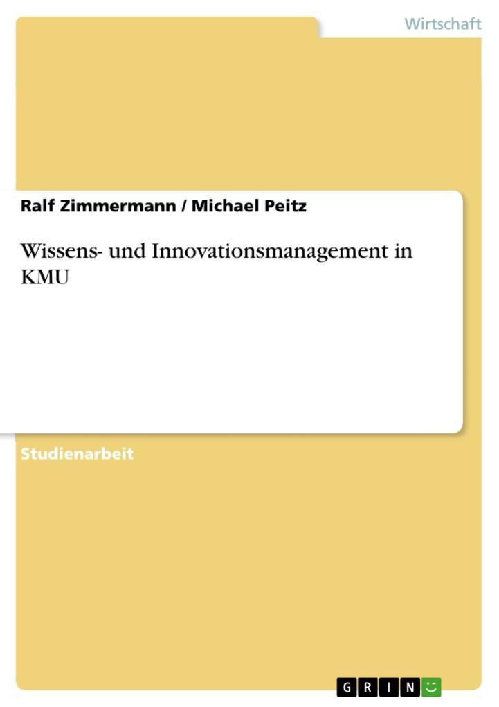 Wissens- und Innovationsmanagement in KMU als Buch (kartoniert)
