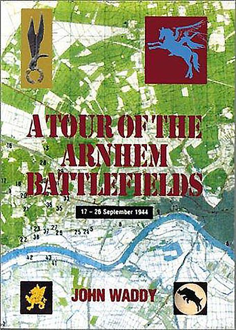Tour of the Arnhem Battlefields als Taschenbuch