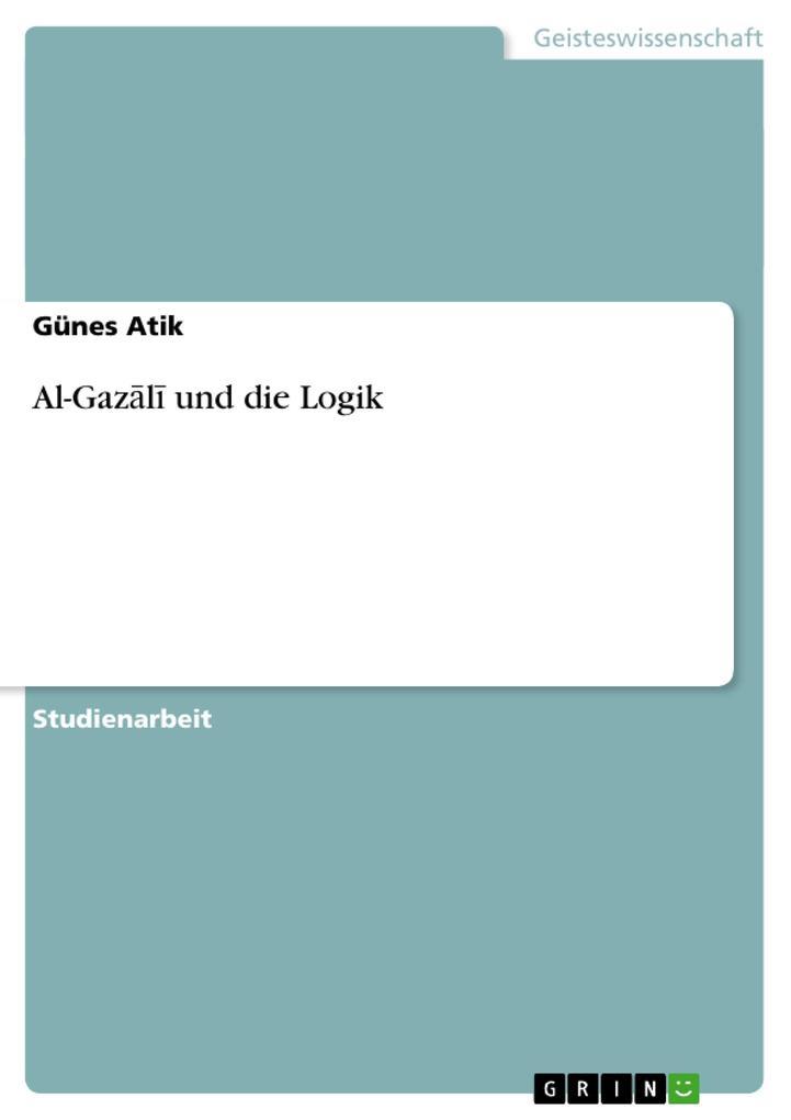 Al-Gazali und die Logik als Buch (kartoniert)
