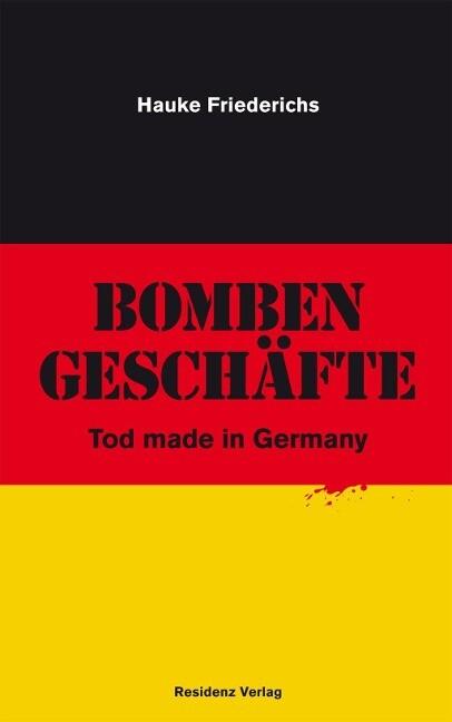 Bombengeschäfte als Buch (gebunden)