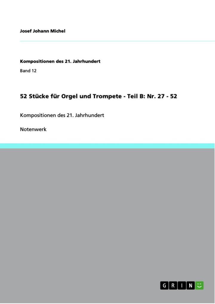 52 Stücke für Orgel und Trompete - Teil B: Nr. 27 - 52 als eBook epub