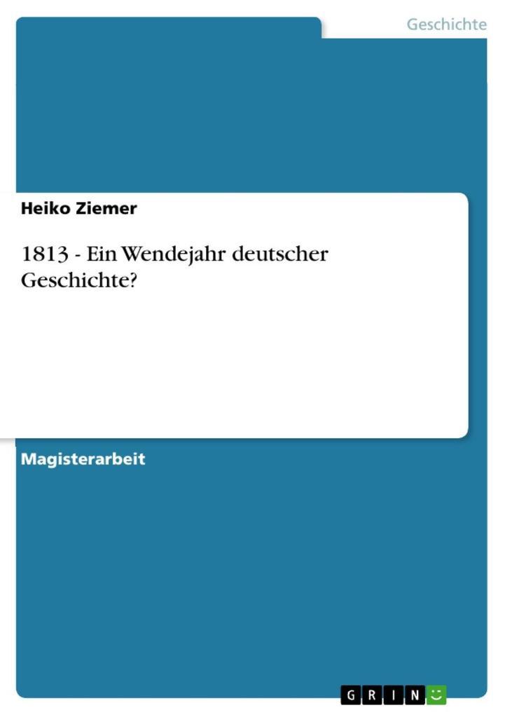 1813 - Ein Wendejahr deutscher Geschichte? als eBook epub