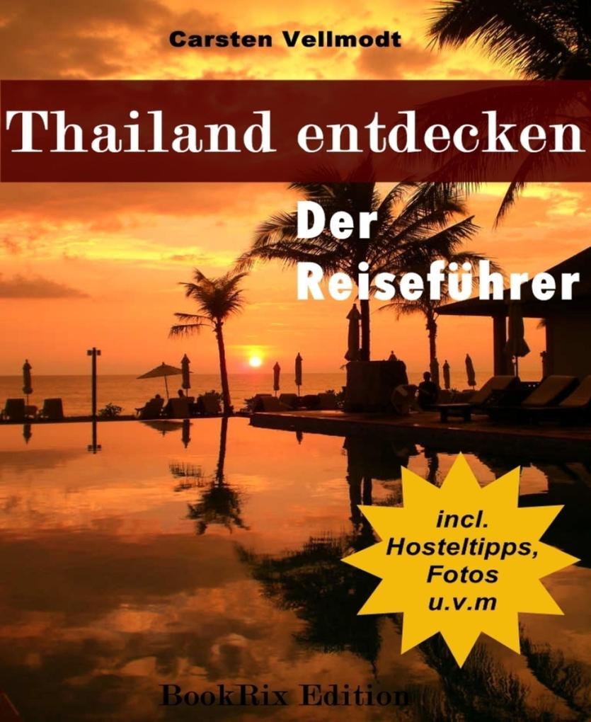 Thailand entdecken als eBook epub