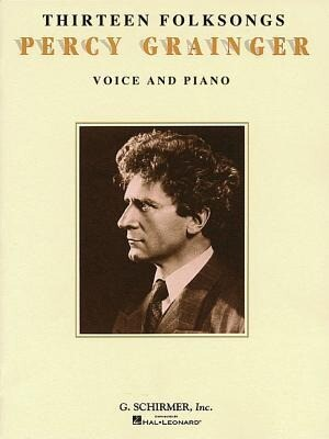 Thirteen Folksongs: Voice and Piano als Buch (gebunden)