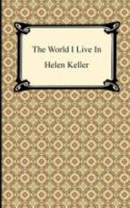The World I Live In als Taschenbuch