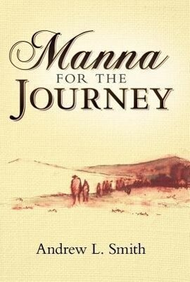 Manna for the Journey als Buch (gebunden)