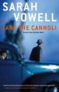 Take the Cannoli: Stories from the New World als Taschenbuch
