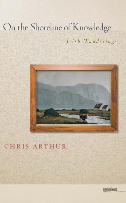 On the Shoreline of Knowledge: Irish Wanderings als Taschenbuch