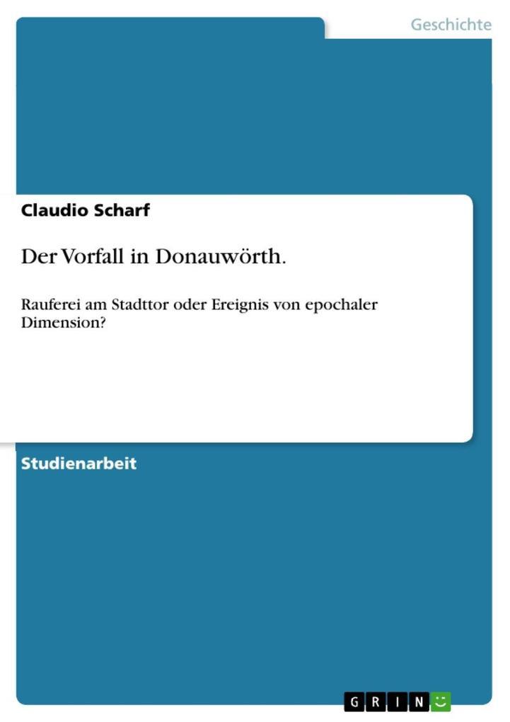 Der Vorfall in Donauwörth. als eBook epub