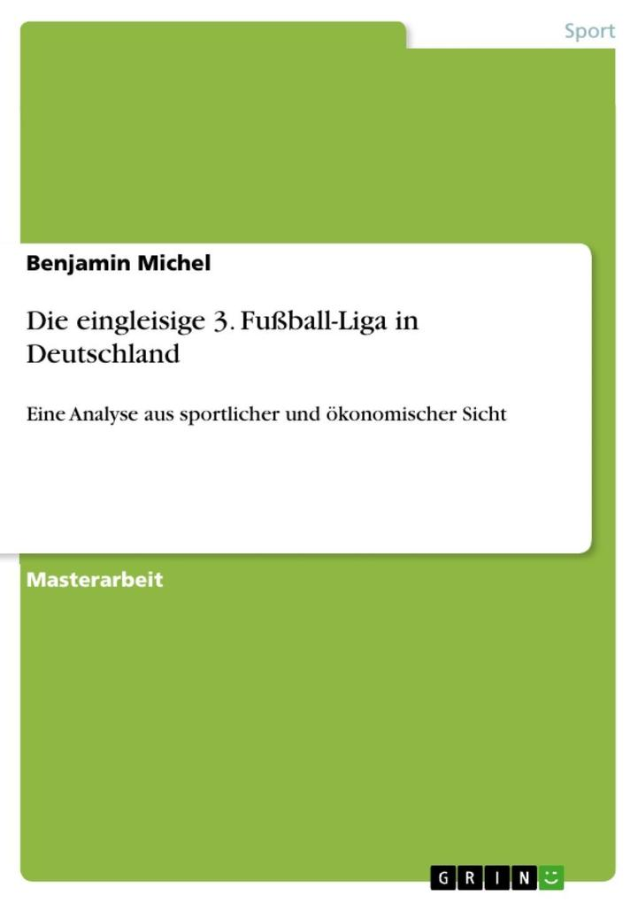 Die eingleisige 3. Fußball-Liga in Deutschland als eBook epub