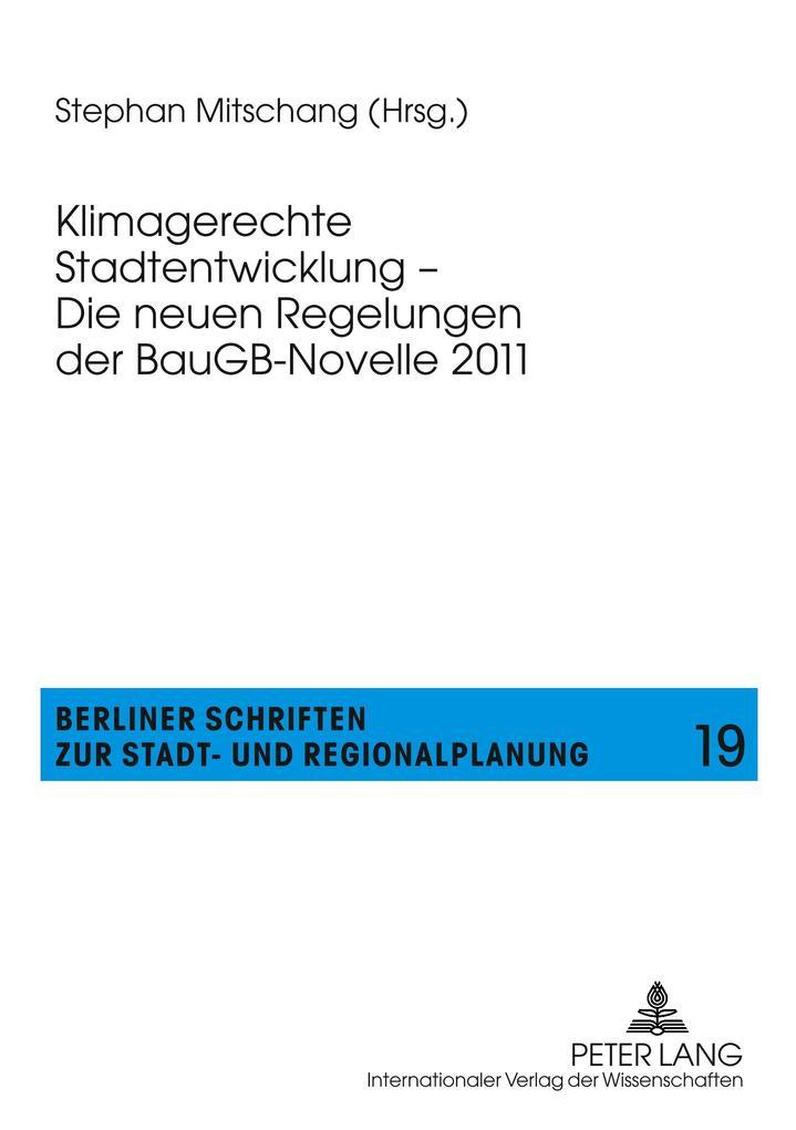Klimagerechte Stadtentwicklung - Die neuen Regelungen der BauGB-Novelle als Buch (kartoniert)