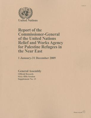 Report of the Commissioner General of the United Nations Relief and Works Agency for Palestine Refugees in the Near East ( 1 January - 31 December 200 als Taschenbuch