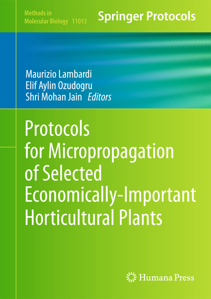 Protocols for Micropropagation of Selected Economically-Important Horticultural Plants als Buch (gebunden)