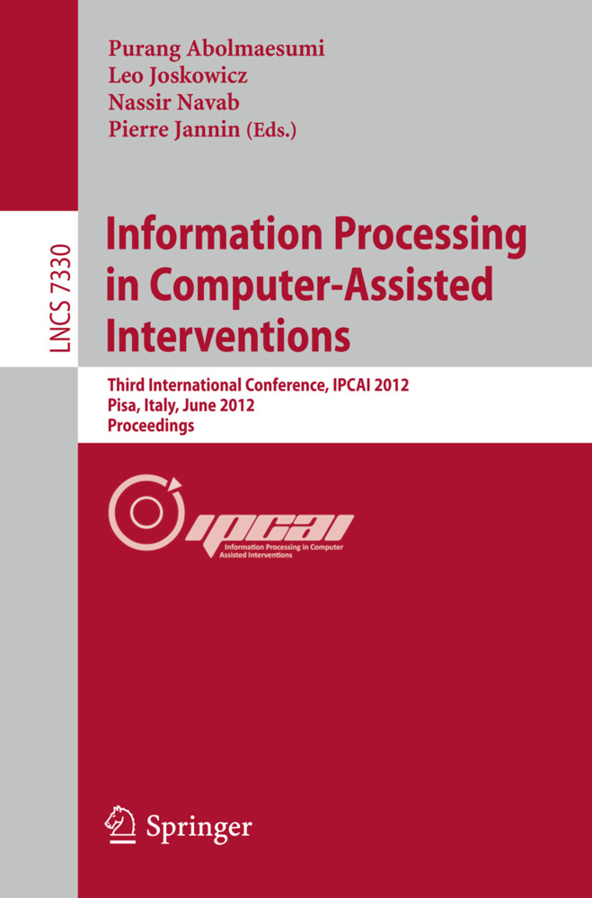 Information Processing in Computer Assisted Interventions als Buch (kartoniert)