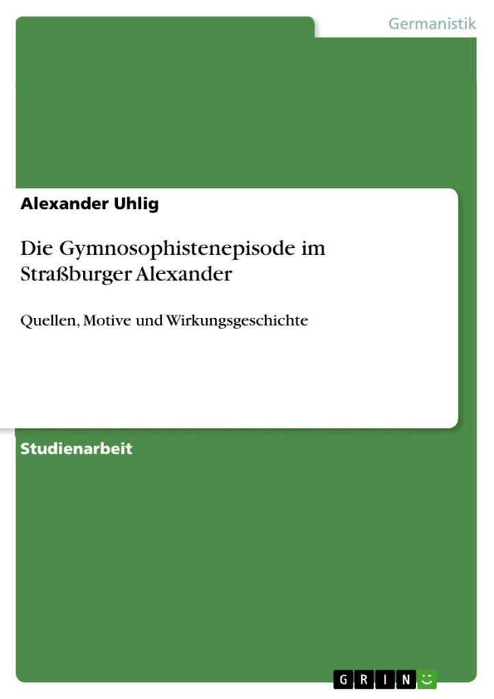 Die Gymnosophistenepisode im Straßburger Alexander als eBook epub