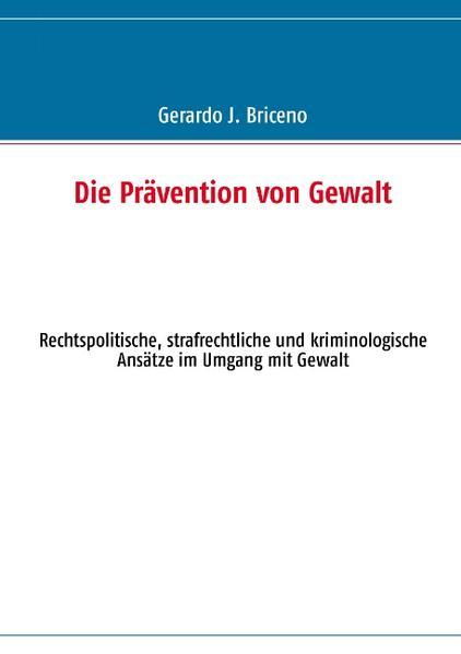 Die Prävention von Gewalt als Buch (kartoniert)